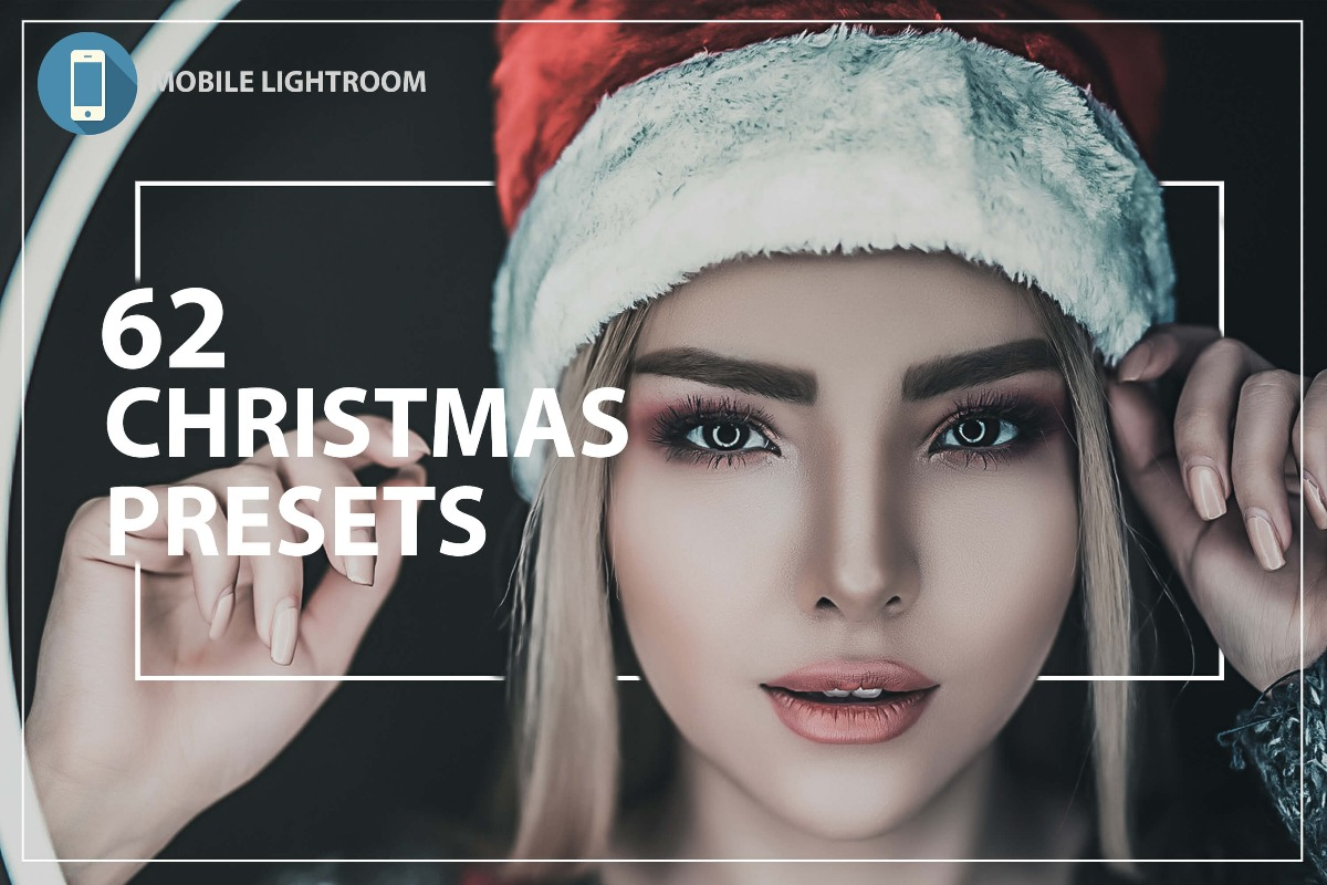 62 Christmas Mobile Lightroom Presets