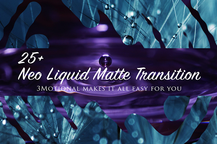 Neo Liquid Matte Transition After Effects Template